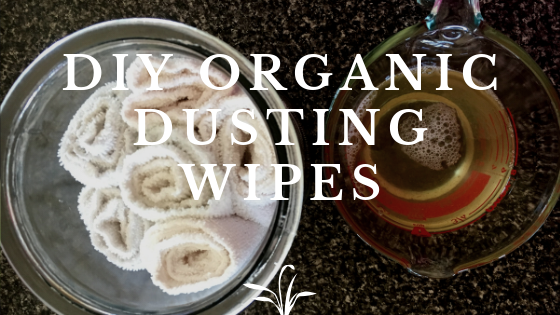 DIY Organic Dusting Wipes
